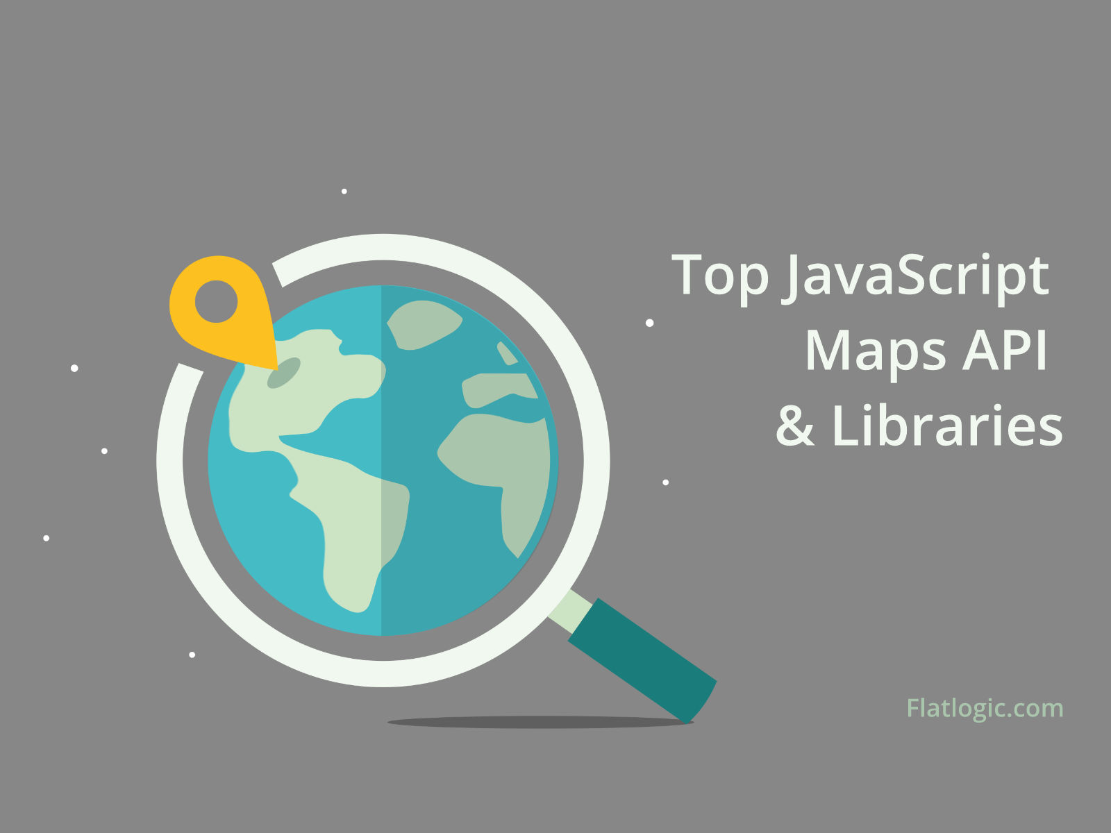 Top JavaScript Maps API and Libraries