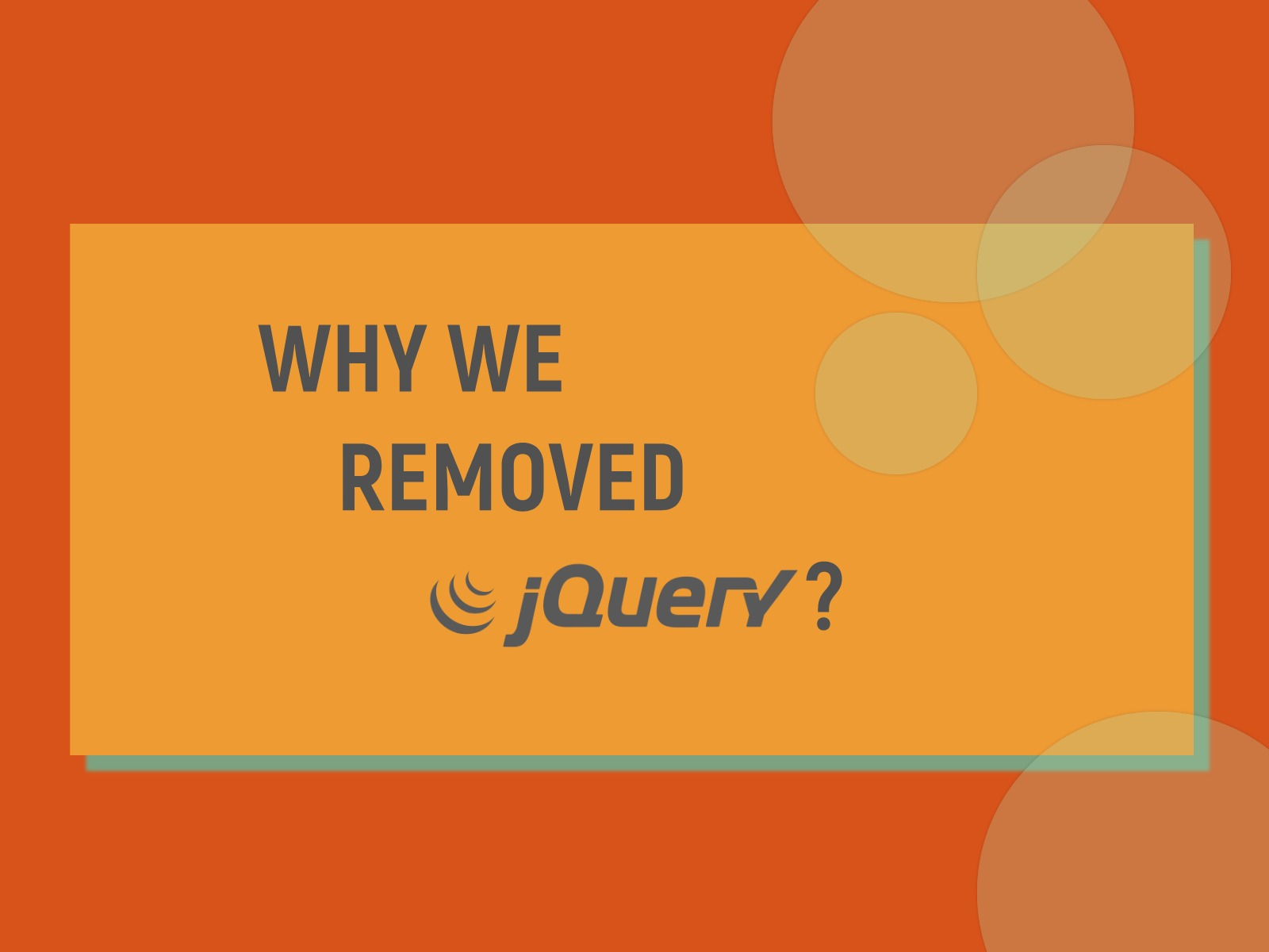 jQuery vs JavaScript. Why we Removed jQuery from our Templates?