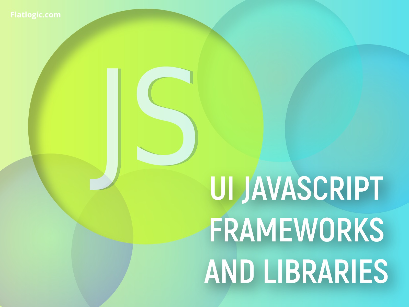 Web and UI JavaScript Frameworks and Libraries