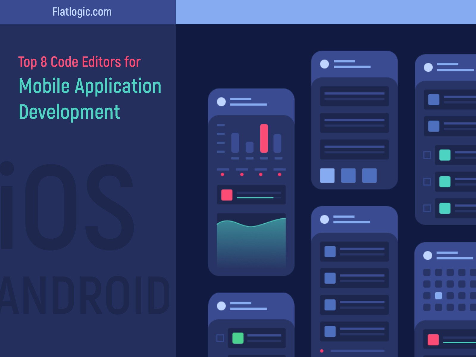 Top 8 Code Editors for Mobile Application Development