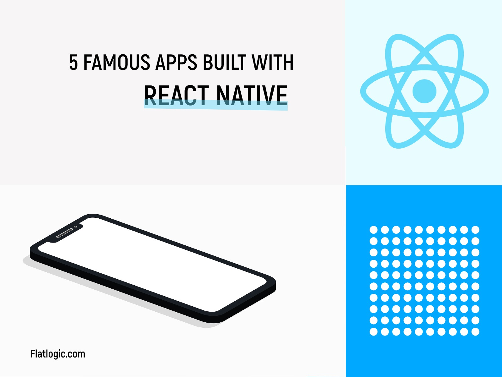 5 Famous Apps Built With React Native - Flatlogic Blog