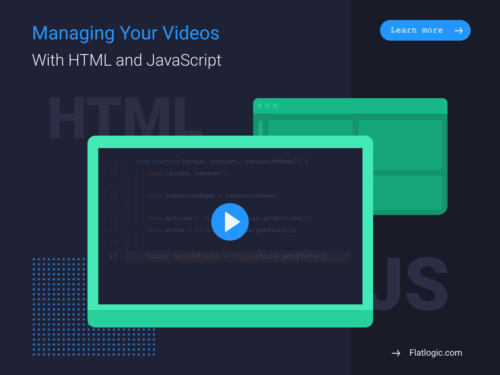 Using HTML and JavaScript to Manipulate Videos - Flatlogic Blog