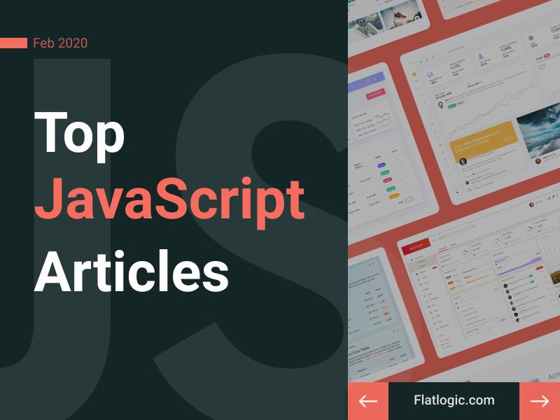 15+ Articles of February to Learn JavaScript - Flatlogic Blog