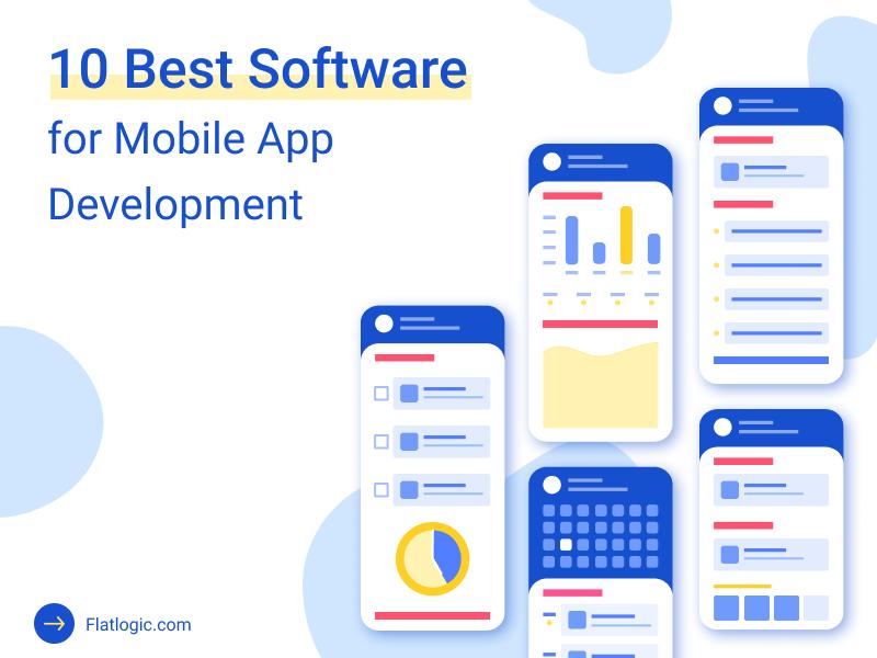 10 Best Software for Mobile App Development