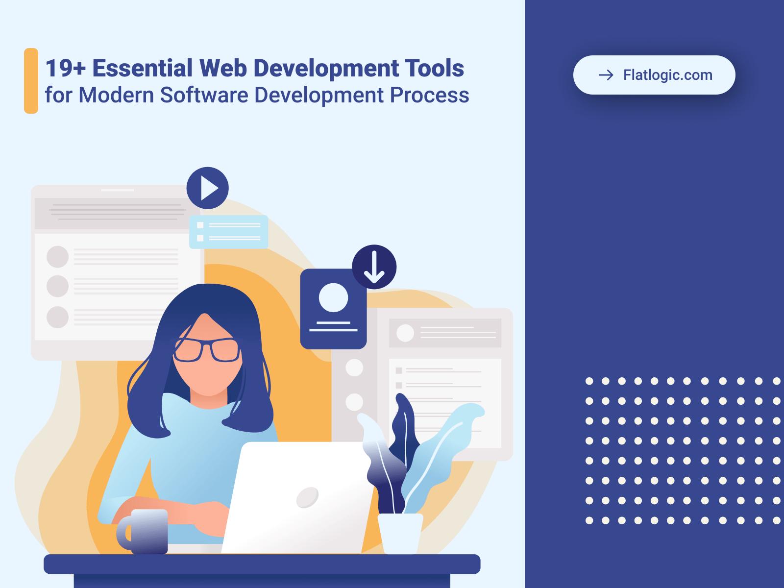 19+ Essential Web Development Tools for the Modern Software Development Process