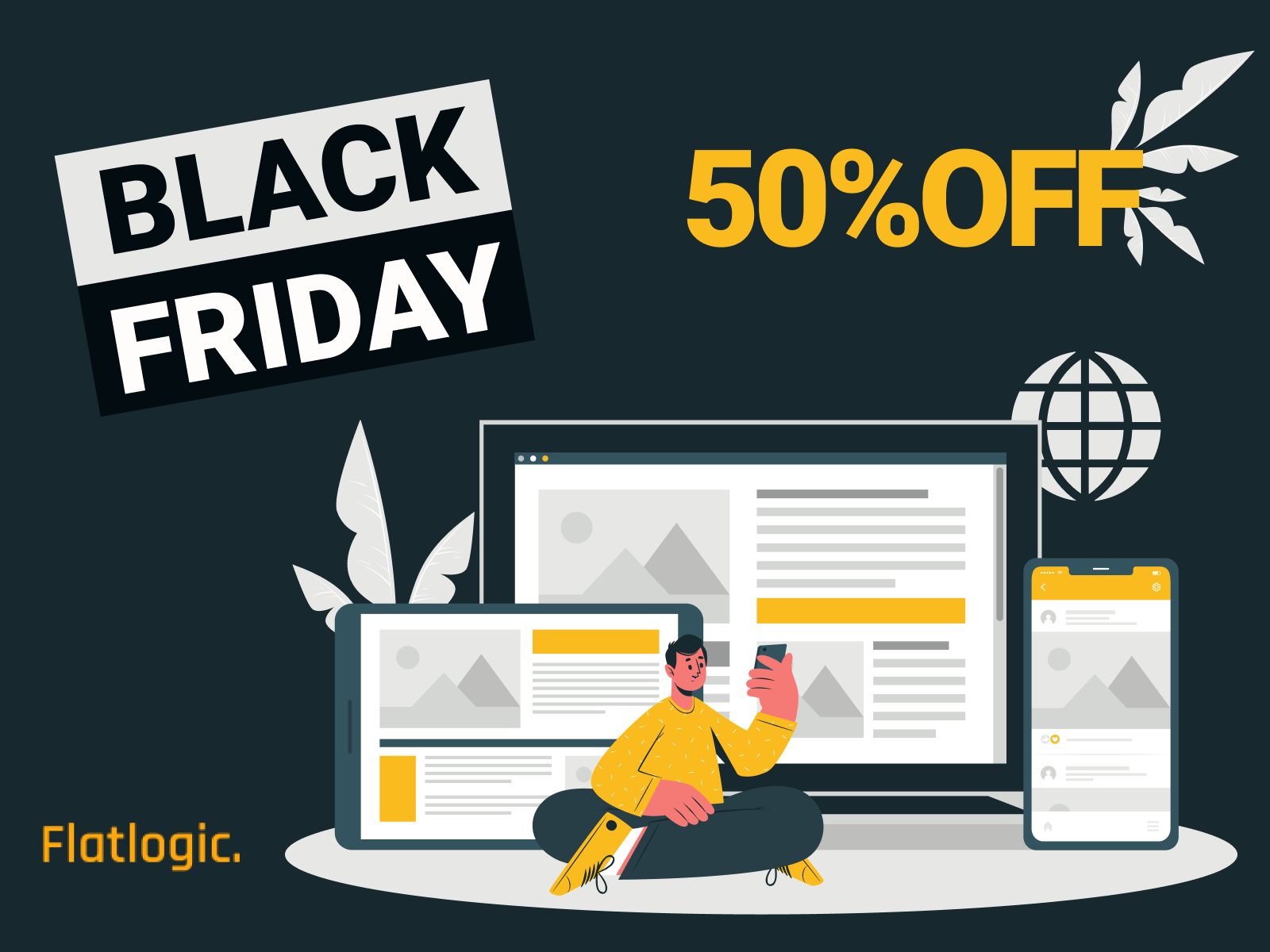OMG! Black Friday is coming! 50% Off All Templates.