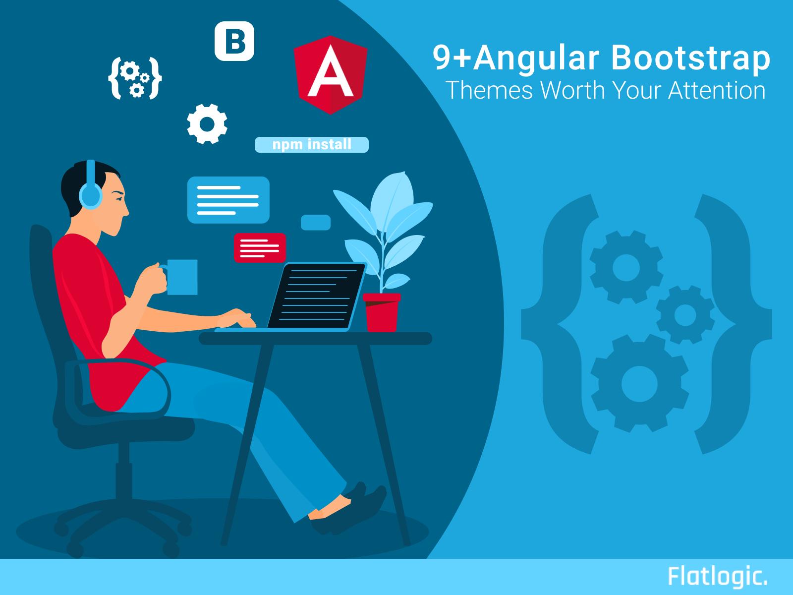 9+ Angular Bootstrap Themes Worth Your Attention - Flatlogic Blog