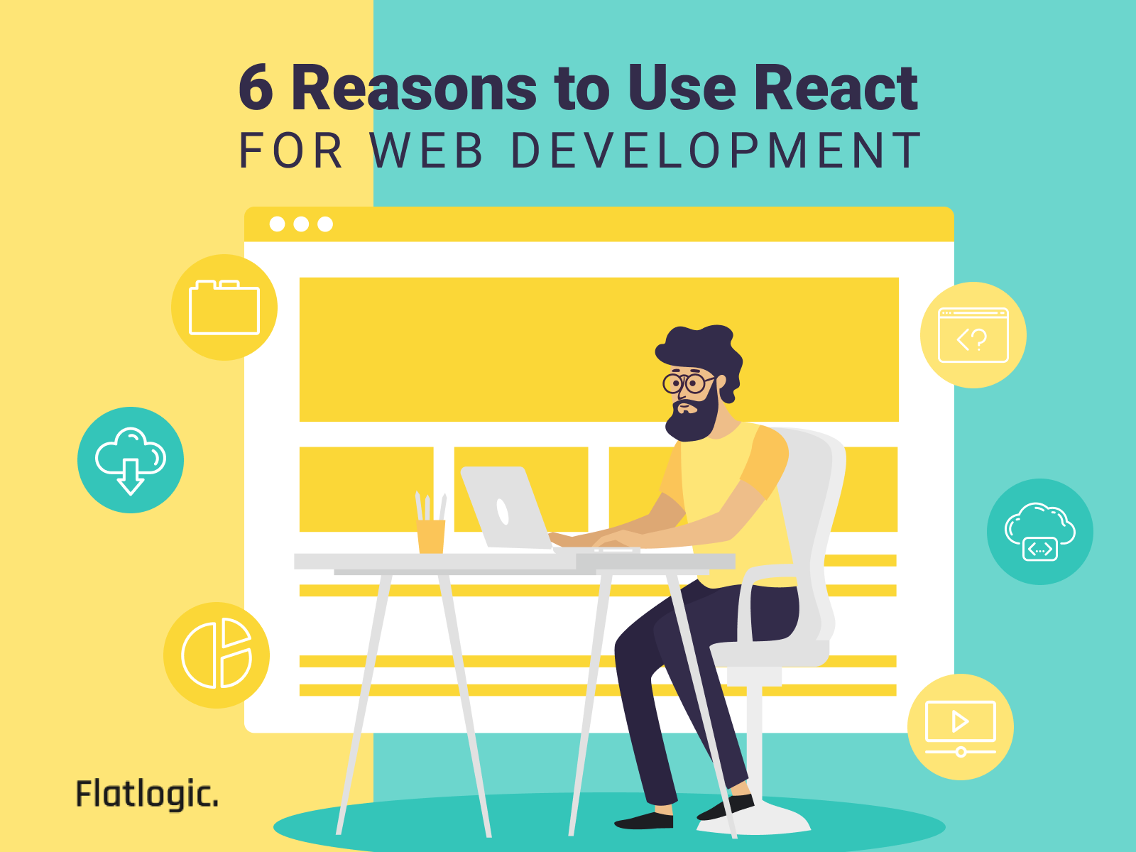 6 Reasons to Use ReactJS for Web Development
