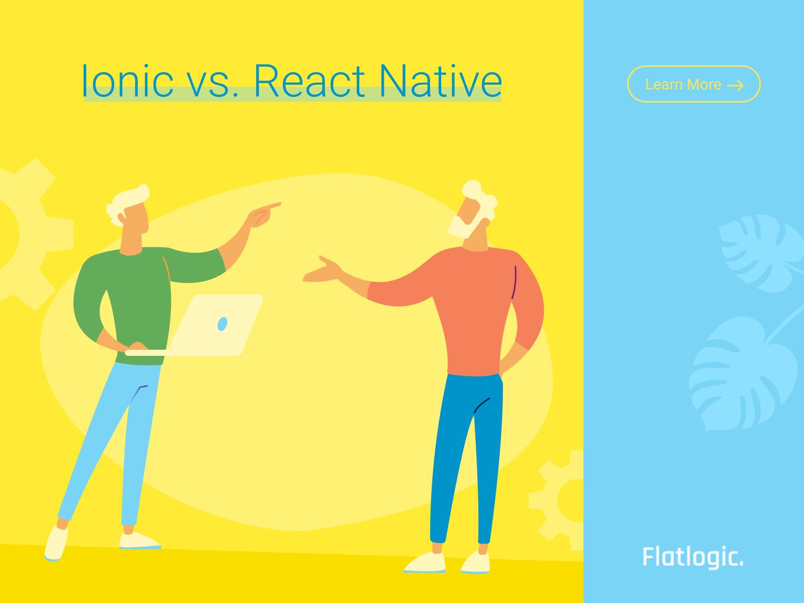 React Native vs. Ionic: What Cross-Platform Framework is the Best?
