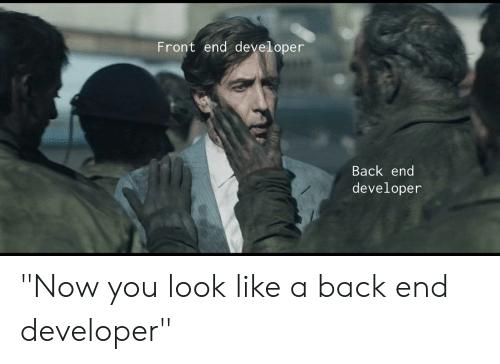 how frontend developer looks like | Javascript meme