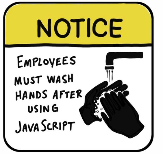 wash hands after JavaScript | javascript meme