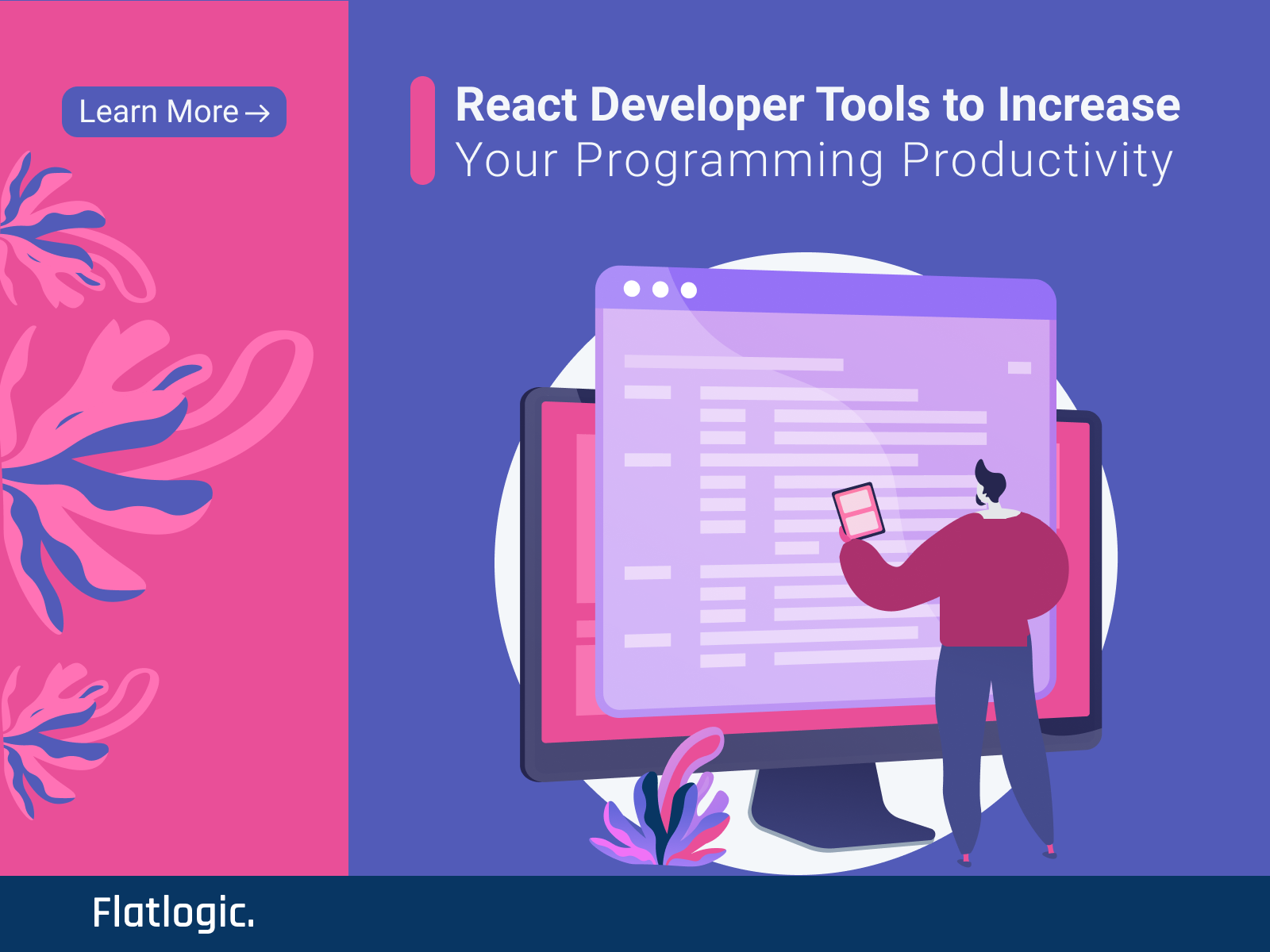 22+ React Developer Tools to Increase Your Programming Productivity [Updated 2021]
