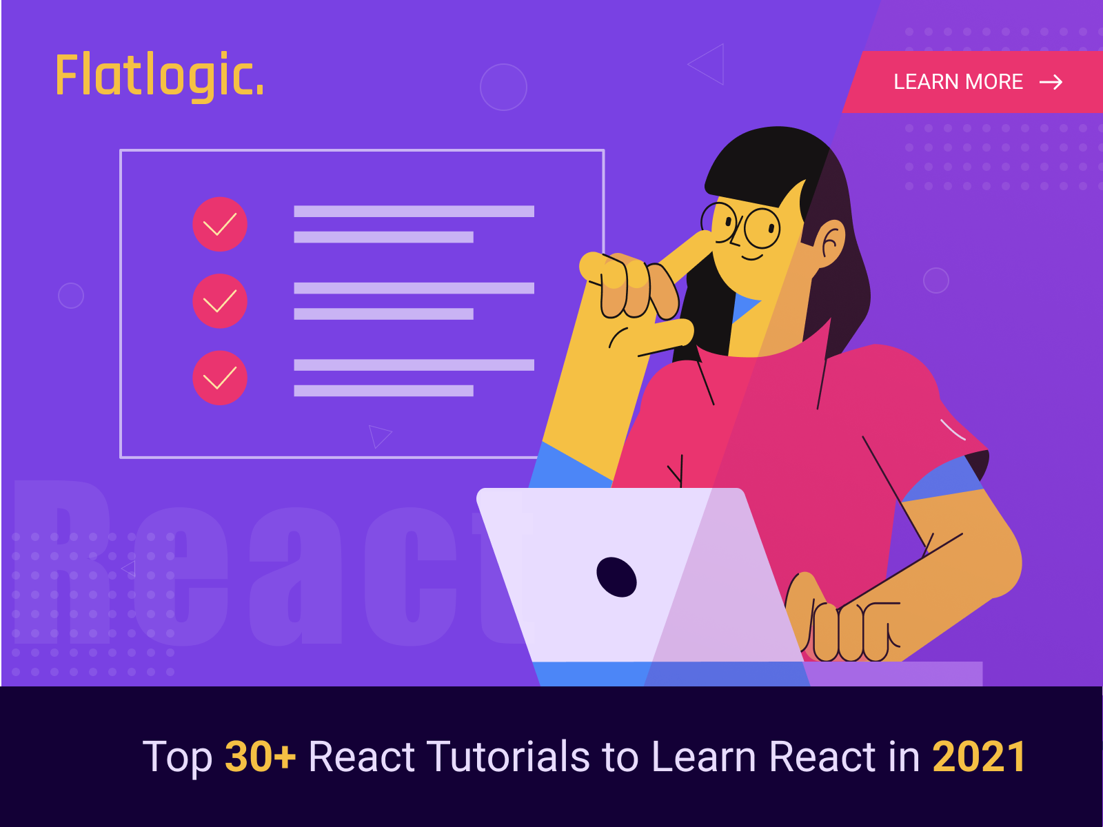 Top 30 Ways to Learn React in 2021 (React Tutorial Digest)